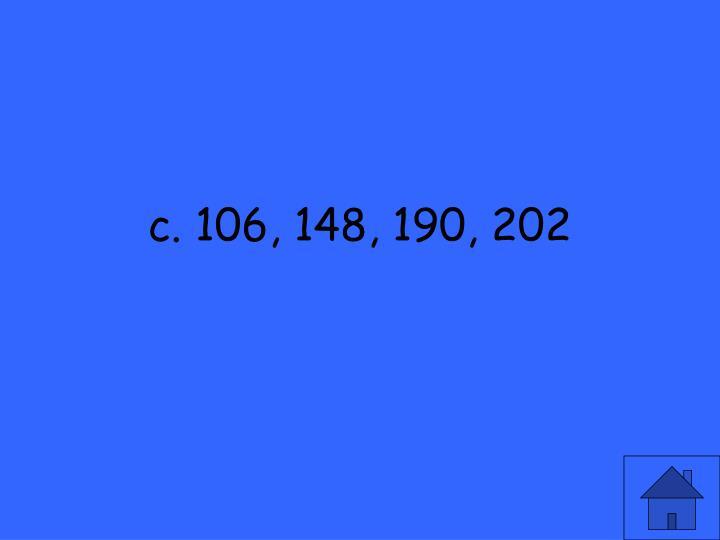 c. 106, 148, 190, 202