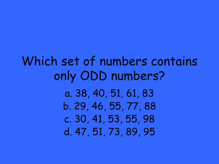 Which set of numbers contains