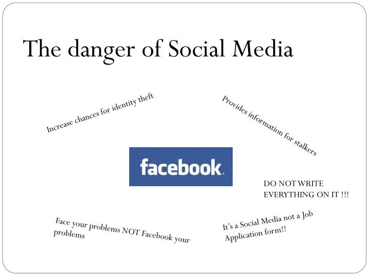 The danger of Social Media