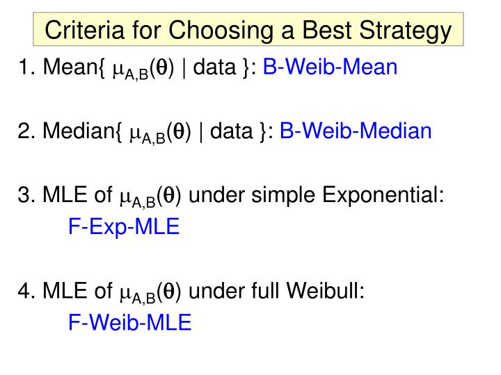 Criteria for Choosing a Best Strategy