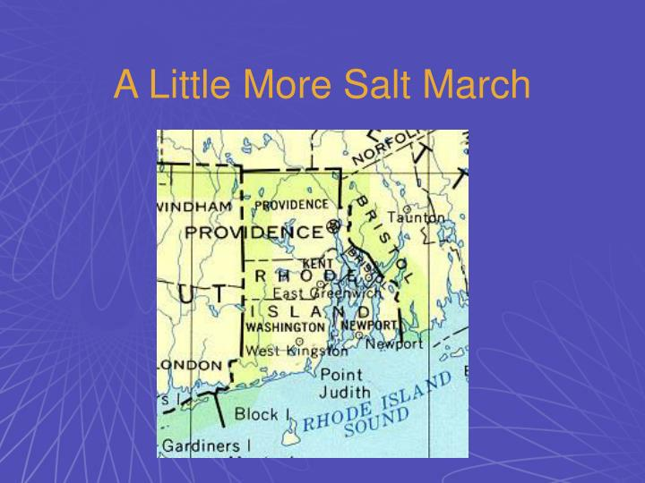 A Little More Salt March