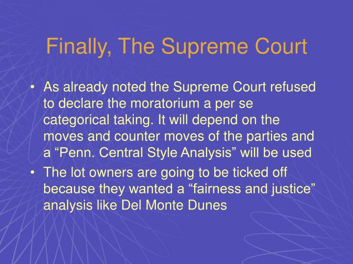 Finally, The Supreme Court
