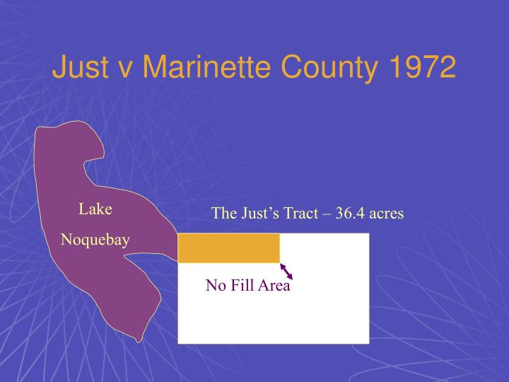 Just v Marinette County 1972