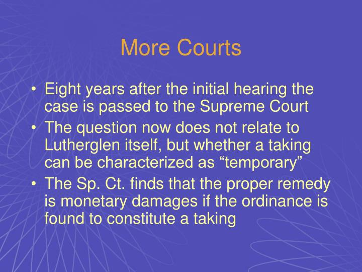 More Courts