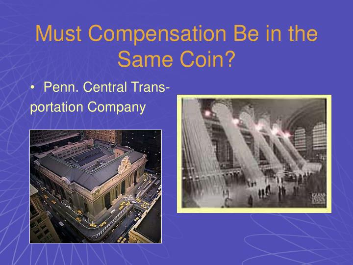 Must Compensation Be in the Same Coin?