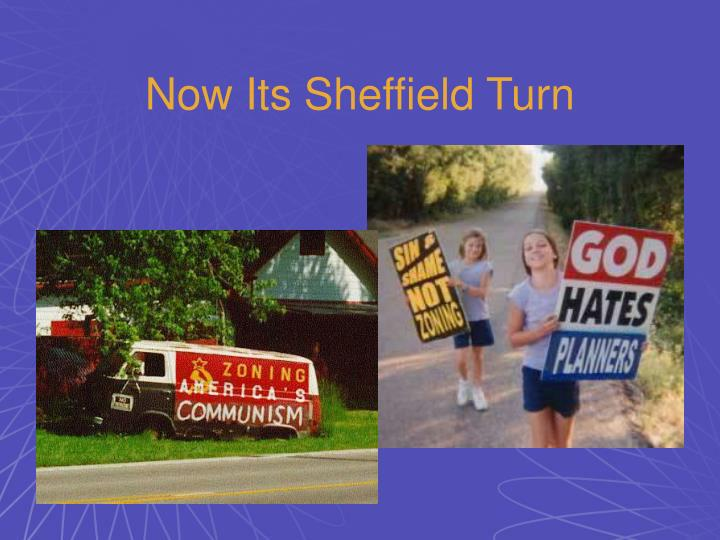 Now Its Sheffield Turn