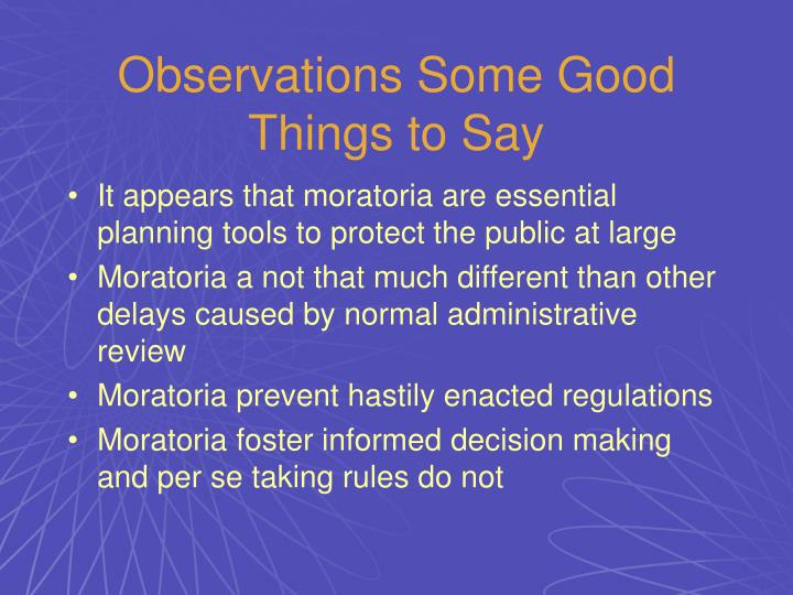 Observations Some Good Things to Say