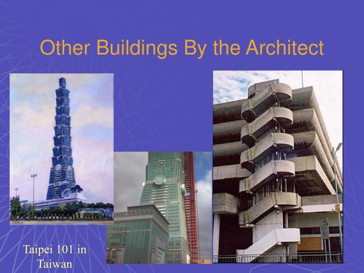 Other Buildings By the Architect