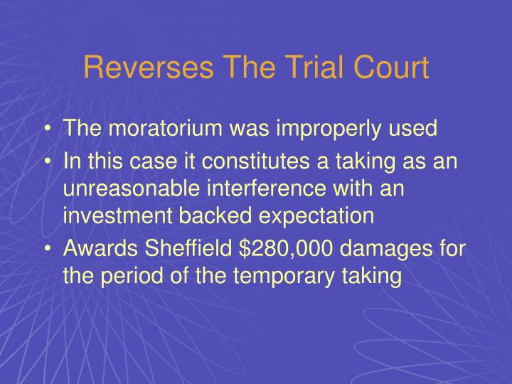 Reverses The Trial Court