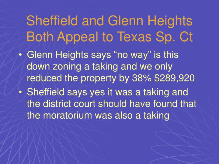 Sheffield and Glenn Heights Both Appeal to Texas Sp. Ct