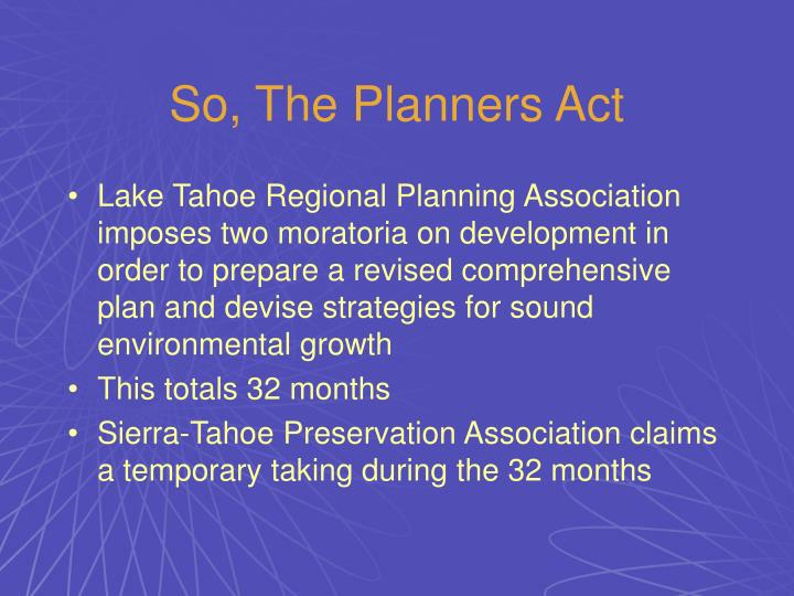 So, The Planners Act