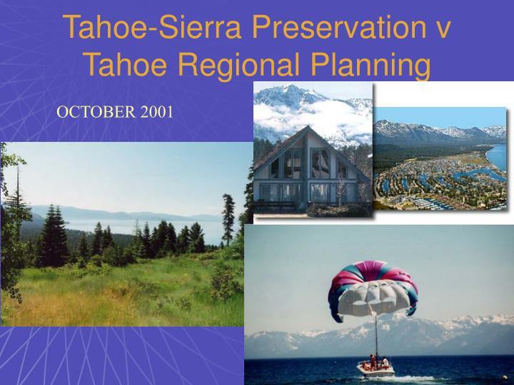 Tahoe-Sierra Preservation v Tahoe Regional Planning