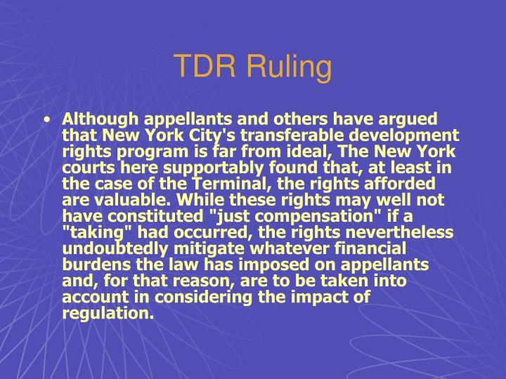 TDR Ruling