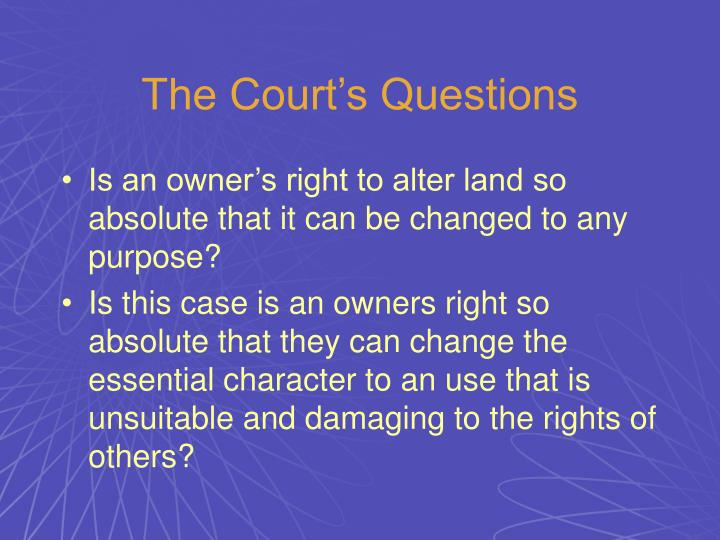 The Court's Questions