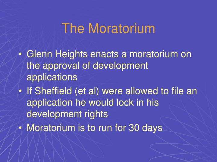 The Moratorium