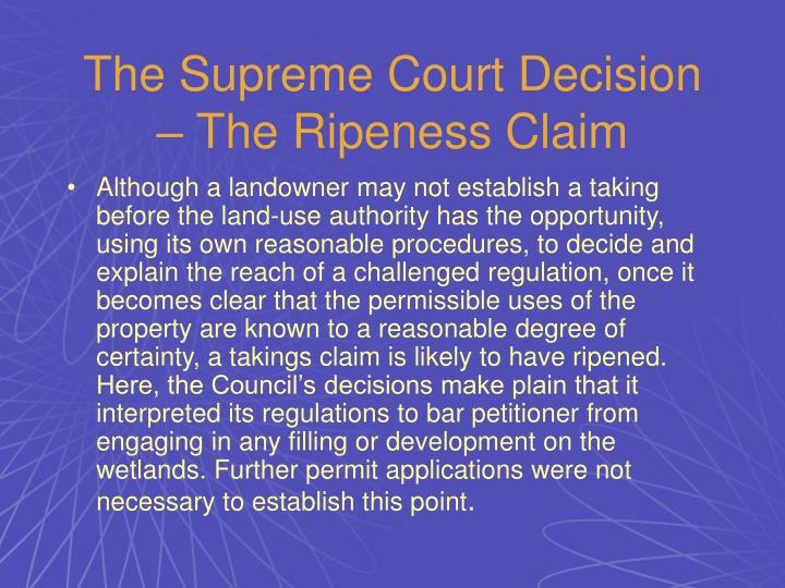 The Supreme Court Decision – The Ripeness Claim
