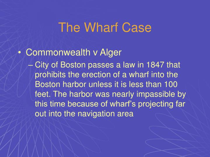 The Wharf Case