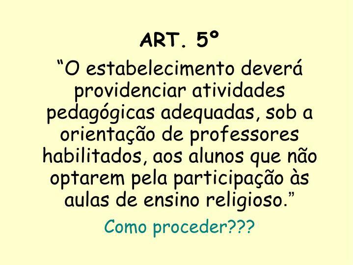 ART. 5º