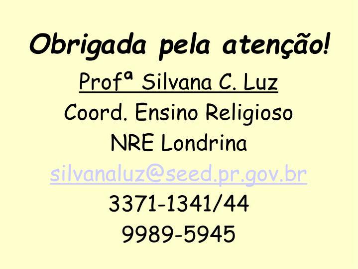 Profª Silvana C. Luz