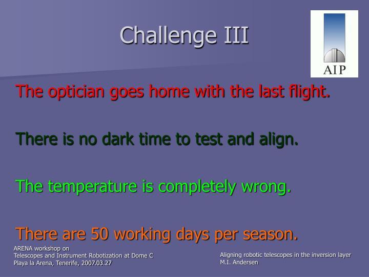 Challenge III