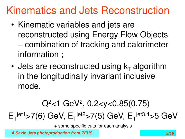 Kinematics and jets reconstruction