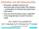 kinematics and jets reconstruction