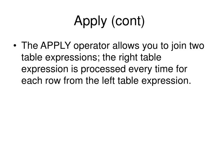 Apply (cont)
