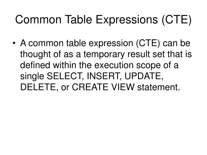 Common Table Expressions (CTE)