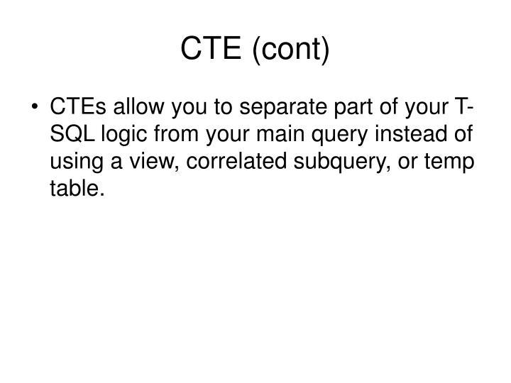 CTE (cont)