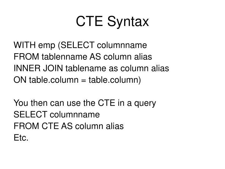 CTE Syntax