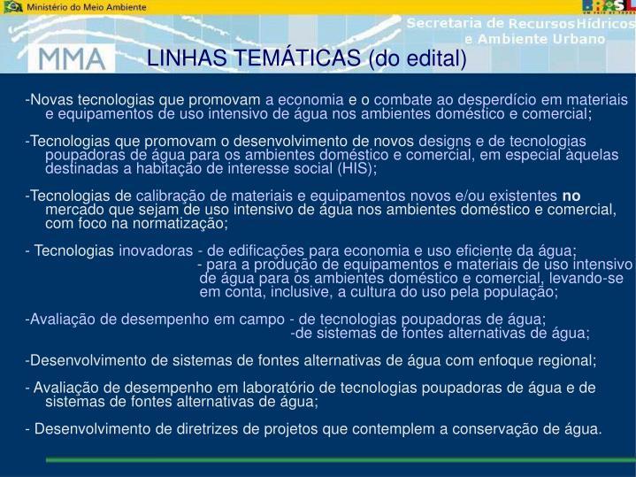 LINHAS TEMÁTICAS (do edital)