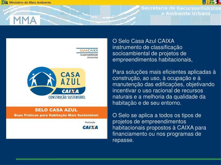 O Selo Casa Azul CAIXA