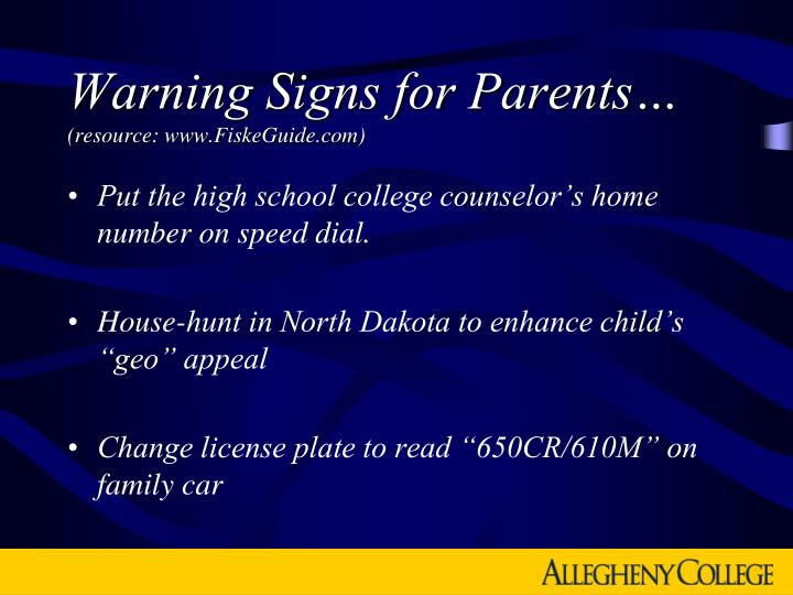 Warning Signs for Parents…