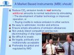 a market based instruments mbi should