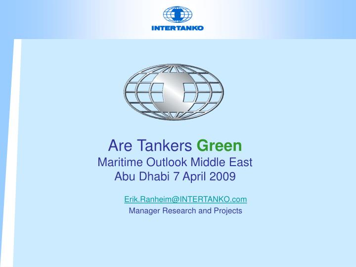 Are tankers green maritime outlook middle east abu dhabi 7 april 2009