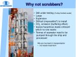 why not scrubbers