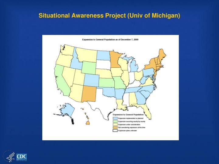 Situational Awareness Project (Univ of Michigan)