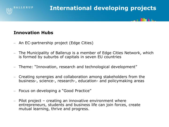 International developing projects