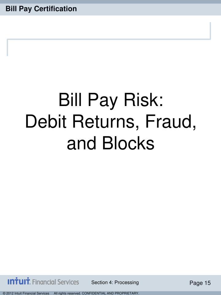 Bill Pay Risk: