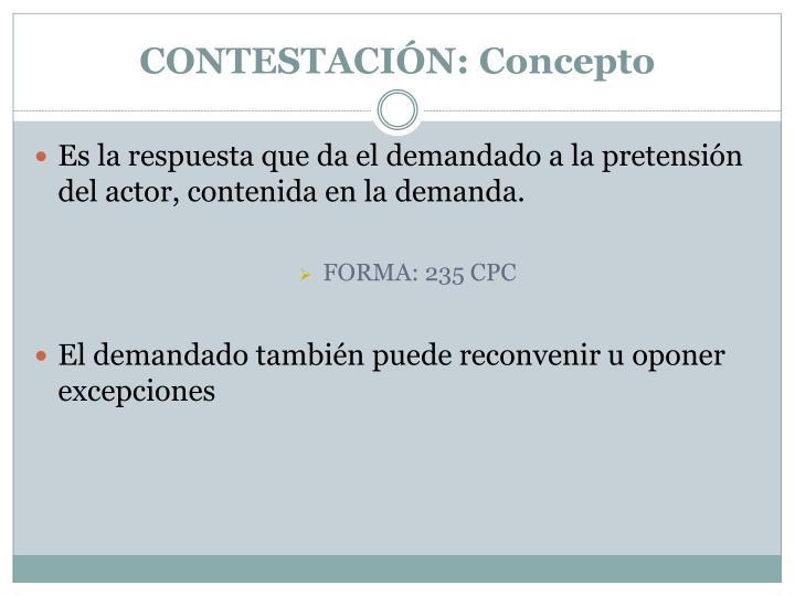 CONTESTACIÓN: Concepto