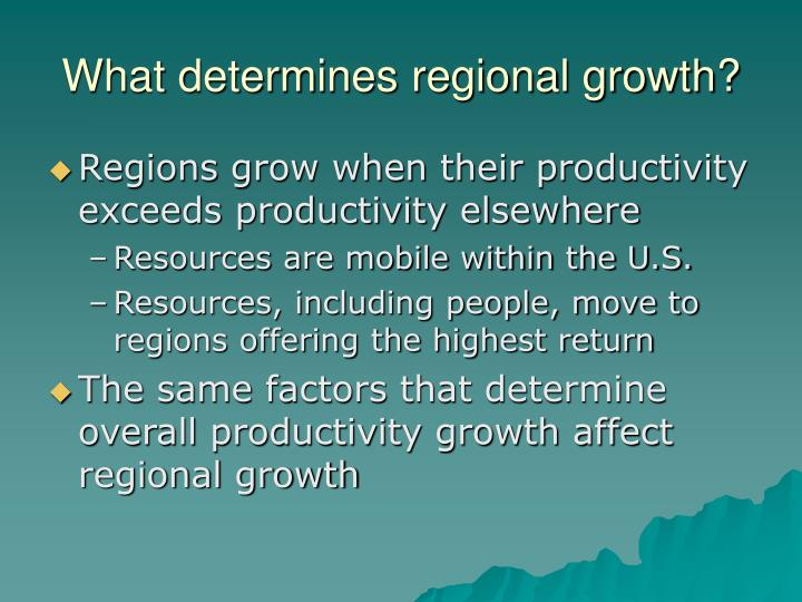 What determines regional growth