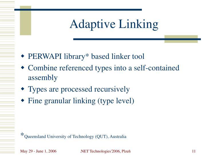 Adaptive Linking