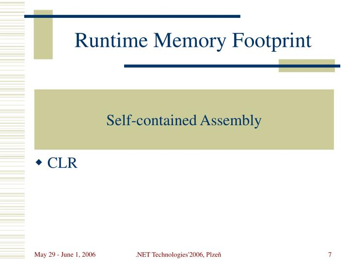 Runtime Memory Footprint