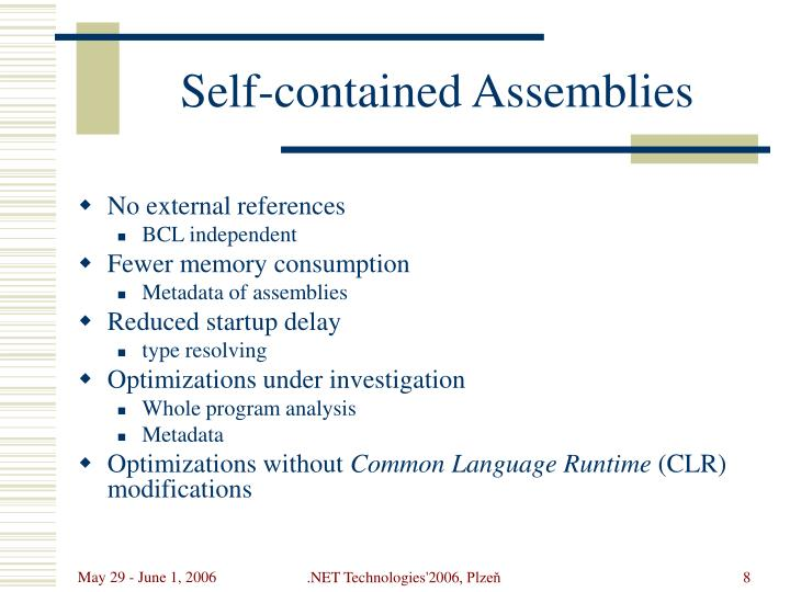 Self-contained Assemblies