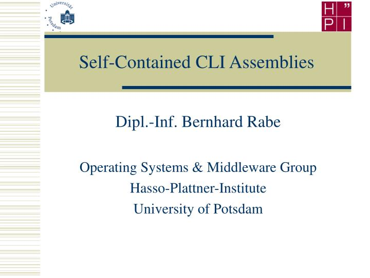 Self-Contained CLI Assemblies