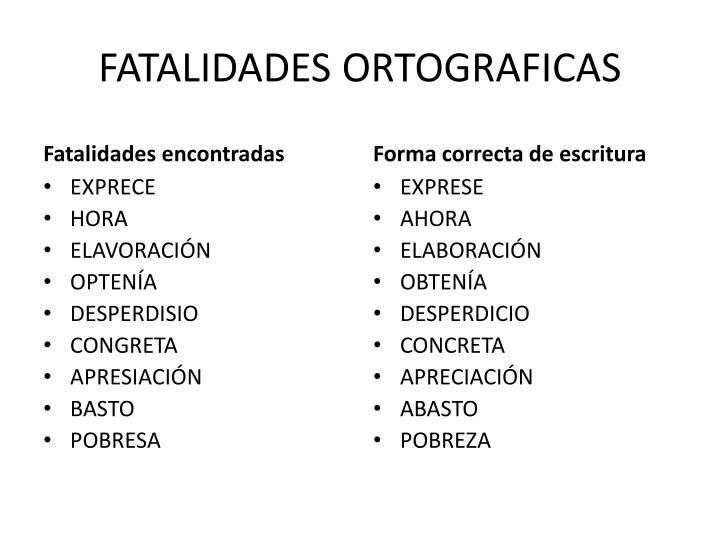 FATALIDADES ORTOGRAFICAS