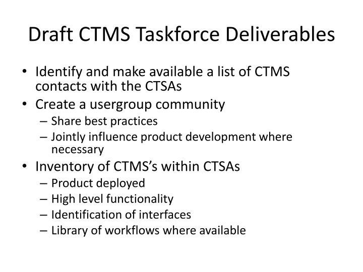 Draft CTMS Taskforce Deliverables