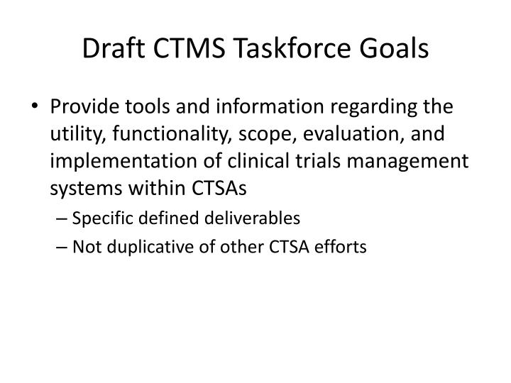 Draft CTMS Taskforce Goals