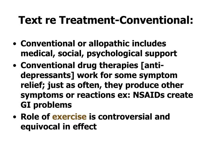 Text re Treatment-Conventional: