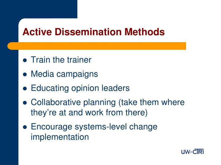 Active Dissemination Methods
